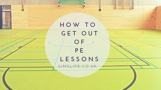 How To Get Out Of PE Lessons…