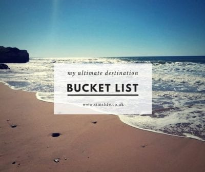 My Ultimate Holiday Destination Bucket List