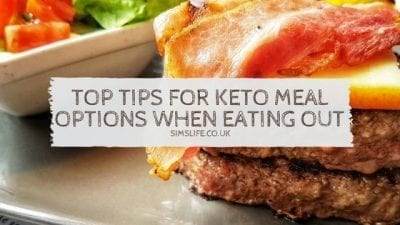 Top Tips For Keto Meal Options When Eating Out