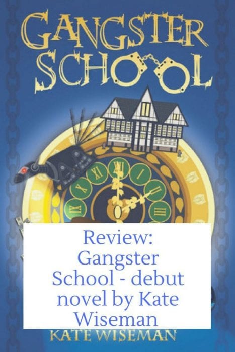 Review: Gangster School The Debut Novel From Kate Wiseman