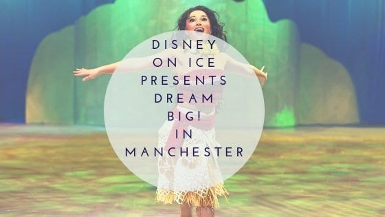 Disney On Ice Presents Dream Big! In Manchester This October