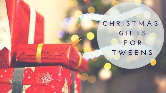 Christmas Inspiration: Gifts For Tweens