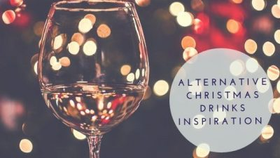 Alternative Christmas Drinks Inspiration For The Festive Period