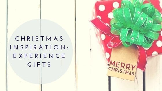 Christmas Inspiration: Experience Gifts