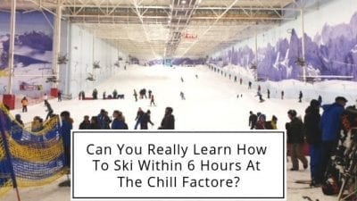 Can You Learn How To Ski Within 6 Hours At The Chill Factore?