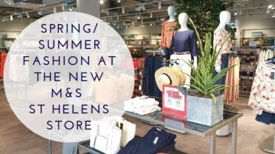 Spring/Summer Fashion At The New M&S St Helens Store