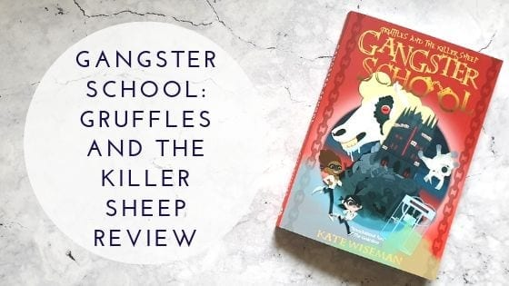 Gangster School: Gruffles And The Killer Sheep Review