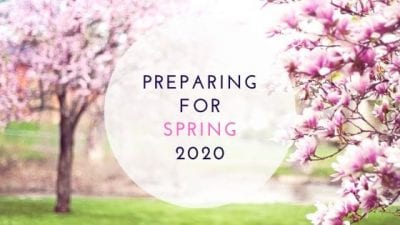 Hints For Preparing For Spring 2020