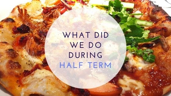 What Did We Do During Half Term
