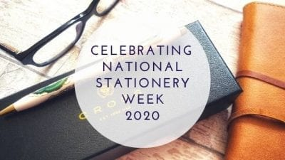 Celebrating National Stationery Week During Lockdown