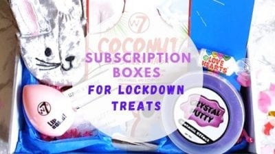 Our Favourite Subscription Boxes For Lockdown Treats