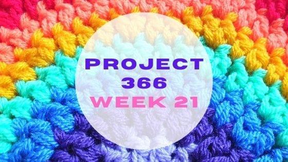 Project 366 – Week 21